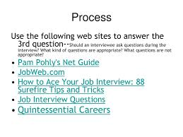 Quintessential Careers Interview Questions Ppt The Interview A Webquest Powerpoint Presentation