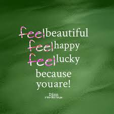 Feeling Happy Quotes Gorgeous 48 Best Feel Lucky Whatsapp DP For Boys Girls Best Display Pics