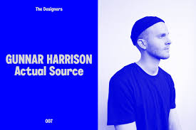 The Designers: Gunnar Harrison of Actual Source on research ...
