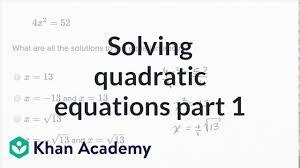 solving quadratic equations basic example math new sat khan academy