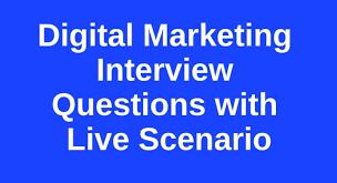 Scenario Interview Digital Marketing Interview Questions With Live Scenario Odmt
