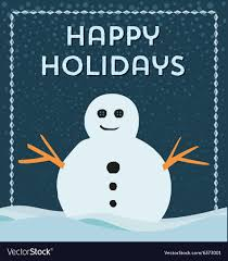 Holidays Snowman Happy Holidays Snowman Frame Background Royalty Free Vector