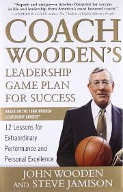 Coach Wooden's Leadership Game Plan For Success Coach Wooden's Leadership Game Plan for Success 41 Lessons for 2
