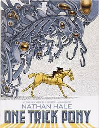 onetrickpony1 jpt one trick pony by nathan hale amulet books