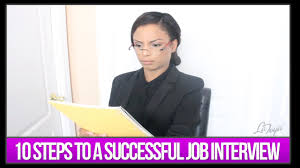 10 steps to a successful job interview 10 steps to a successful job interview