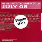 Promo Only: Alternative Club (July 2008)