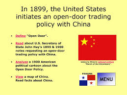 in 1899 the united states initiates an open door trading policy