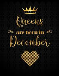 Buy Queens Are Born In December Lined Journal With Inspirational