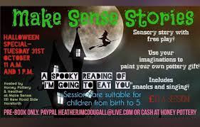 halloween sensory story time at honey pottery west leeds mumbler paypal heatherjmcdougall live com please make sure this is friends and family or paypal take a fee or cash at honey pottery