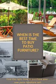 best time to patio furniture