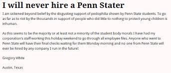 employer backlash i will never hire a penn stater bizcom in penn state backlash