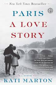 Paris: A Love Story | Book by Kati Marton | Official Publisher Page