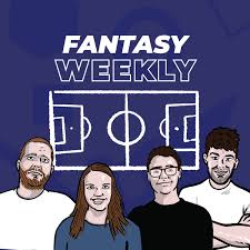 Fantasy Weekly FPL Podcast