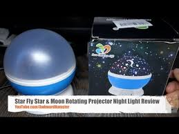 Star Fly Star & Moon Rotating Projector <b>Night Light</b> Review - YouTube