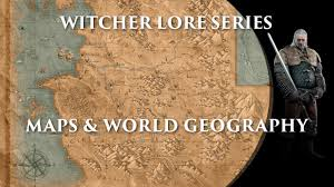 series maps witcher lore series maps world geography youtube