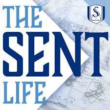 The Sent Life Podcast