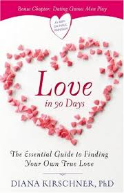 love in days the essential guide to finding your own true love love in 90 days the essential guide to finding your own true love diana kirschner 0971487563572 com books