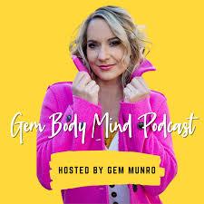 Gem Body Mind Podcast