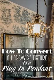 How To Convert Hardwired Light Fixture To Plug In How To Convert A Hardwire Fixture To A Plug In Pendant