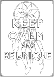 Keep Calm And Be Unique Keep Calm Adult Coloring Pages