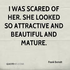 She Looks Beautiful Quotes Best of Frank Berndt Quotes QuoteHD