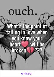 What's The Point Of Falling In Love When You Know Your Heart Will Unique The Heart Know Who He Loves