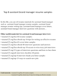 top8assistantbrandmanagerresumesamples 150331210027 conversion gate01 thumbnail 4 jpg cb 1427853676
