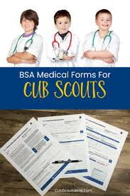 Boy Scout Medical Form Which BSA Medical Forms Are Required And Why 24