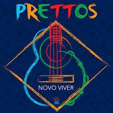Prettos - CD Novo Viver (2020)