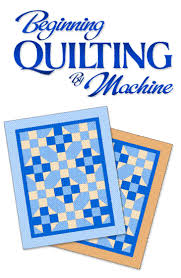 Our classes & clubs at Quilting Possibilities are a great way to ... & Beginning Quilting By Machine Adamdwight.com