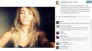 nomakeupselfie supporter samantha jade whose mother is fighting cancer no makeup selfie caign