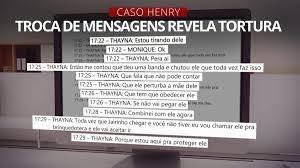 Por mensagens, babá narrou em tempo real à mãe de Henry tortura do menino  por Dr. Jairinho: 'Deu uma banda e chutou ele' | Rio de Janeiro