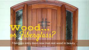 choosing a front door wood or fiberglass can you tell the difference refinishing grain why should