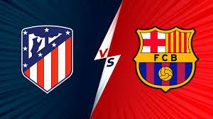Atlético de Madrid vs Barcelona EN VIVO ...