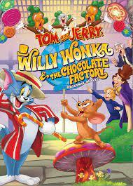 Tom Jerry Willy Wonka (Page 1) - Line.17QQ.com