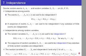 7 independence denote random events a1 a2and random variables xi x2