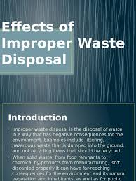 improper waste disposal can create environmental problem effects of improper waste disposal