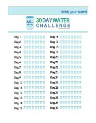 24 Day Challenge Chart Printable Chart For 30 Day Water Only Challenge Water