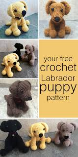 Crochet Dog Pattern Magnificent Crochet Labrador How To Make Your Own Toy Dog The Labrador Site