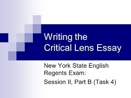 writing the critical lens essay ppt  writing the critical lens essay