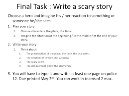 thriller e for english join the team final task write a scary final task write a scary story choose a hero and imagine his her reaction