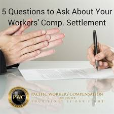 Workers Comp Settlement Chart 5 Questions To Ask About Your Workers Comp Settlement