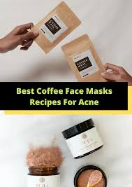 Coffee face pack for skin whitening: Best Coffee Face Masks Recipes