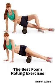 7 Best Foam Rolling Exercises