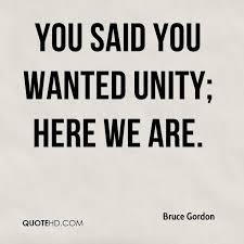 Unity Quotes Inspiration Bruce Gordon Quotes QuoteHD
