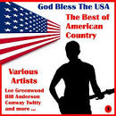 God Bless the U.S.A.: The Best of American Country, Volume One