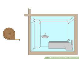bathroom fan sizing. Image Titled Calculate CFM For Bathroom Fan Step 1 Sizing