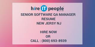 Software Qa Manager Resumes Senior Software Qa Manager Resume New Jersy Nj Hire It