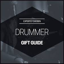 banging gifts for drummers percussionists 2019 expertly chosen gifts
