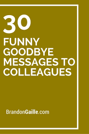 Get Here Inspirational Goodbye Quotes For Coworkers Life Quotes
